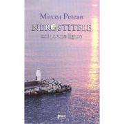 Nerostitele. Noi poeme ligure - Mircea Petean