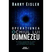 Operatiunea Ochiul lui Dumnezeu - Barry Eisler