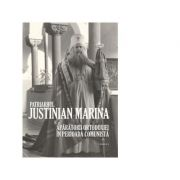 Patriarhul Justinian Marina si aparatorii Ortodoxiei in perioada comunista. Album comemorativ