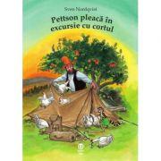 Pettson pleaca in excursie cu cortul - Sven Nordqvist