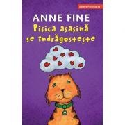 Pisica asasina se indragosteste - Anne Fine