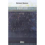 Poezii - Reiner Kunze
