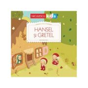 Primele mele povesti. Hansel si Gretel - Gretchen von S.