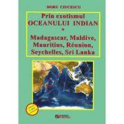 Prin exotismul Oceanului Indian