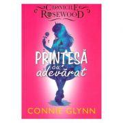 Printesa cu adevarat - Connie Glynn