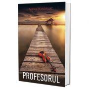 Profesorul - Adina Mandalac
