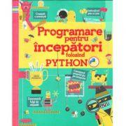 Programare pentru incepatori folosind Python - Rosie Dickins