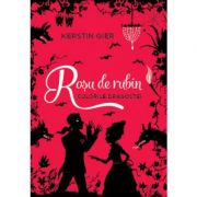 Rosu de rubin. Culorile dragostei - Kerstin Gier