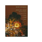 Roua din vatra. The dew of hearth. La rosee de l atre - 70 de poezii - Mihai Hanganu