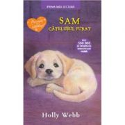 Sam, catelusul furat. Prima mea lectura - Holly Webb