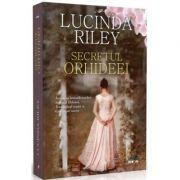 Secretul Orhideei - Lucinda Riley