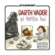 Star Wars. Darth Vader si fetita lui - Jeffrey Brown