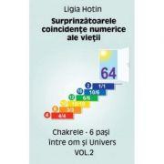 Surprinzatoarele coincidente numerice ale vietii vol. 2 - Ligia Hotin