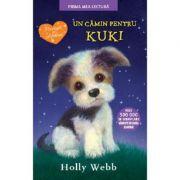 Un camin pentru Kuki. Prima mea lectura - Holly Webb