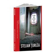 Un plan atat de bine pus la punct - Stelian Turlea