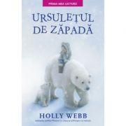 Ursuletul de zapada. Prima mea lectura - Holly Webb