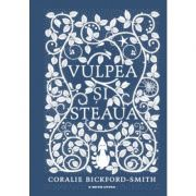 Vulpea si Steaua - Coralie Bickford-Smith