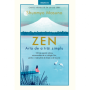 ZEN. Arta de a trai simplu - Shunmyo Masuno