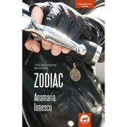 Zodiac. A Noir Novel from Romania - Anamaria Ionescu