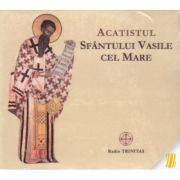 Acatistul Sfantului Vasile cel Mare. CD audio