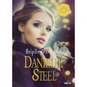 Aripile destinului - Danielle Steel