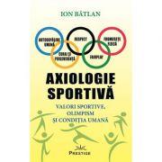 Axiologie sportiva - Ion Batlan