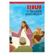 Biblia ilustrata pentru copii 9. Iisus isi invata discipolii