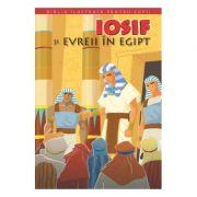 Biblia pentru copii 2. Iosif si evreii in Egipt