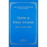 Cantari la Sfanta Liturghie - Arhid. Sebastian Barbu Bucur