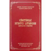 Cantarile Sfintei Liturghii. Antologie psaltica - Arhim. Clement Haralam