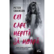 Cei care merita sa moara - Peter Swanson