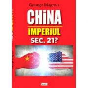 China - Imperiul sec 21? -George Magnus
