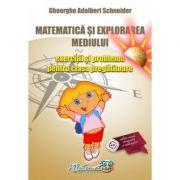 Matematica si explorarea mediului- Exercitii si probleme pentru clasa pregatitoare (Gheorghe Schneider)