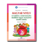 Comunicare in limba maghiara pentru scolile si sectiile cu predare in limba romana. Manual pentru clasa II - Kocsis Abbanaria, Kisgyorgy Katalin