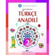 Comunicare in limba materna turca. Manual pentru clasa II - Ene Ulgean Memedin