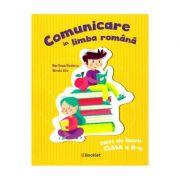 Comunicare in limba romana - Clasa 2 - Caiet de lucru - Marilena Nedelcu, Mirela Ilie