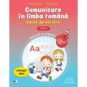 Comunicare in limba romana. Caiet de scriere pentru clasa I - Arcadie Suceveanu, Valentina Lungu