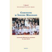 Lucrarea Bisericii in societate in anul 2013. Comuniune si Innoire Misionara - Patriarhul Daniel