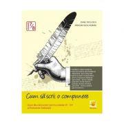 Cum sa scrii o compunere - Clasele 7-8 - Evaluare nationala - Ioana Triculescu, Madalina Buga-Moraru