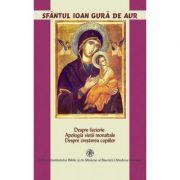 Despre feciorie. Apologia vietii monahale - Sfantul Ioan Gura de Aur