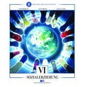 Educatie sociala traducere in limba germana. Manual pentru clasa VI - Bratu Victor, Bratu Alina, Lupsa Elena