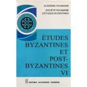 Études Byzantines et Post-Byzantines VI - Prof. Dr. Emilian Popescu