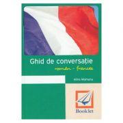 Ghid de conversatie roman-francez Ed. 2016 - Alina Momanu