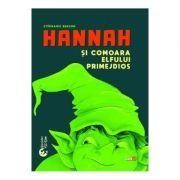 Hannah si comoara elfului primejdios - Stephanie Benson
