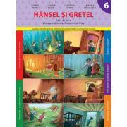 Hansel si Gretel. Caiet de lucru. Clasa pregatitoare. Semestrul II - Daniela Besliu