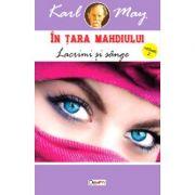 In tara mahdiului 2 - Lacrimi si sange - Karl May