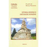 Istoria Bisericii Ortodoxe Romane. Compendiu - Pr. prof. dr. Mircea Pacurariu