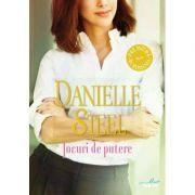 Jocuri de putere - Danielle Steel