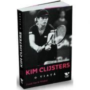Kim Clijsters. O viata - Frank van de Winkel