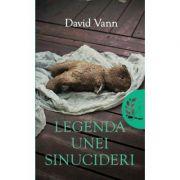 Legenda unei sinucideri - David Vann